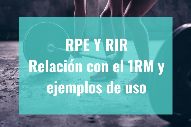 RPE y RIR. Relación con el 1RM y ejemplos de uso. Portada