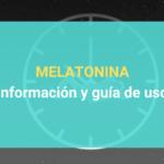 Melatonina - Información y guía de uso
