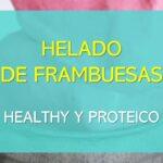 helado de frambuesas healthy y proteico